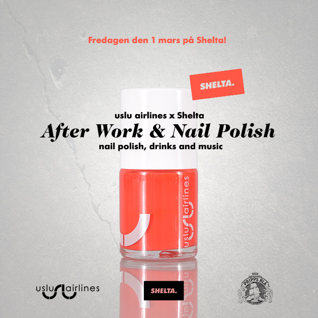 Uslu Airlines afterwork & nail polish 1 mars på Shelta.