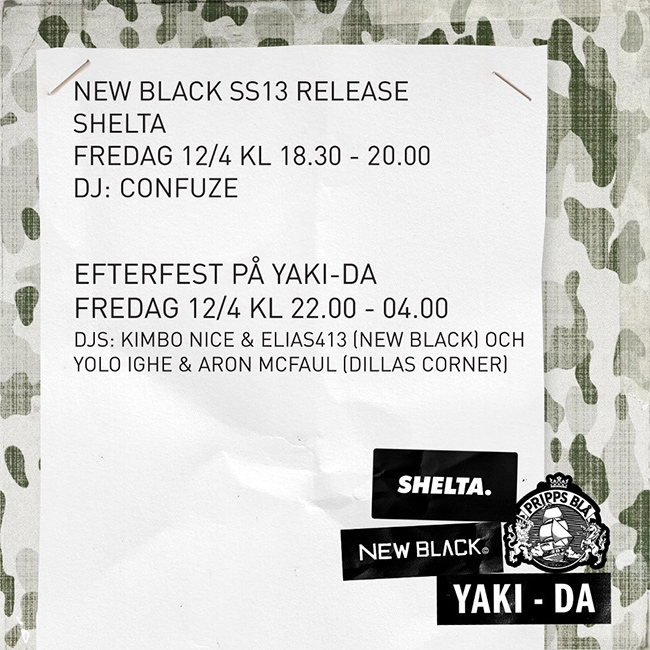 New Black SS13 releasefest på Shelta 12/4.